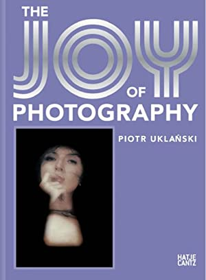 Piotr Uklanski. The Joy of Photography.: Text von Geoffrey Batchen u.a. Katalog, Stra�burg 2008.