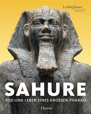 Sahure. Tod und Leben eines großen Pharao.: Hg. Vinzenz Brinkmann u.a. Kat. Frankfurt 2010.