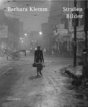 Barbara Klemm. Straßen Bilder.: Text von Barbara Catoir u.a. Wädenswil 2009.