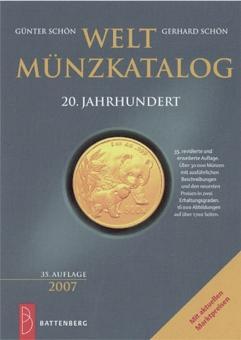 Weltmünzkatalog 20. Jahrhundert 2007.: Von Günter Schön u.a.