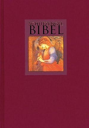 Schutzengelbibel.: Hg. Uwe Wolff.
