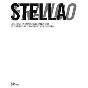 Franco Stella. Ausgewählte Schriften und Entwürfe. 2 Bde.: Mit einem Essay zum ...