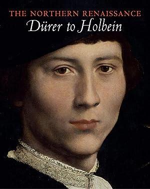 Renaissance des Nordens. Von Dürer bis Holbein.: Katalogbuch, Buckingham Palace 2011.