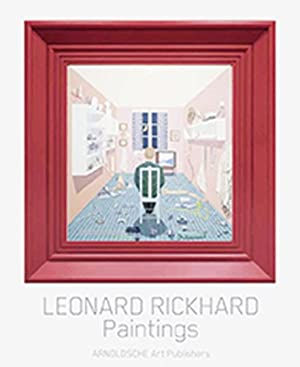 Leonard Rickhard. Gemälde. Paintings.: Von Martin Herbert u.a. Stuttgart 2012.