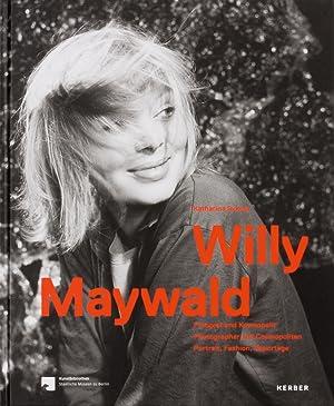 Willy Maywald. Fotograf und Kosmopolit. Porträts. Mode, Reportagen.: Hg. Jutta Niermann, ...