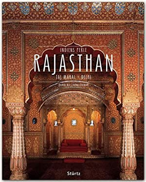 Indiens Perle Rajasthan.: Von Thomas Dix,