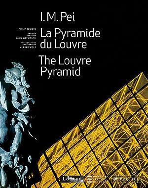 I.M. Pei. The Louvre Pyramid.: Von Philip Jodidio. München 2009.