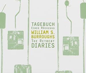 William S. Burroughs. The Retreat Diaries. Tagebuch: Gelesen von Hans-Peter