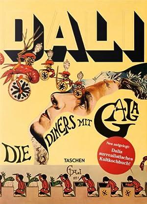 Dalí. Die Diners mit Gala. Reprint.: Berlin 2016.
