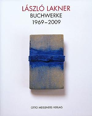 László Lakner. Buchwerke 1969 - 2009.: Text György Konrád u.a. Berlin 2009.