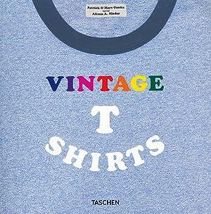 Vintage T Shirts.: Von Patrick Guetta u.a. Köln 2010.