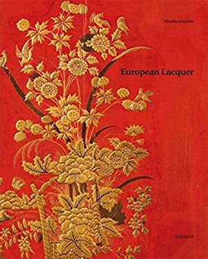 European Lacquer - Selected works: Von Monika Kopplin.