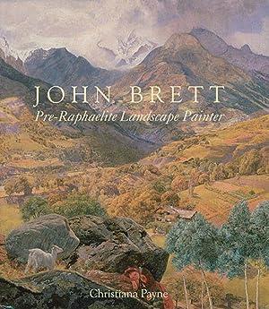 John Brett. Pre-Raphaelite Landscape Painter.: Von Christiana Payne. Yale 2010.