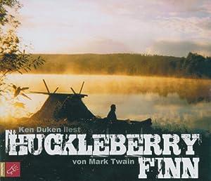 Ken Duken liest Huckleberry Finn. 4 CDs.: Von Mark Twain.
