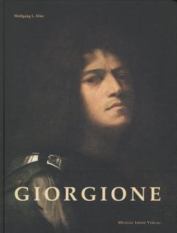 Neue Sichtweisen auf Giorgione. Werkverzeichnis.: Von Wolfgang L. Eller. Petersberg 2007.