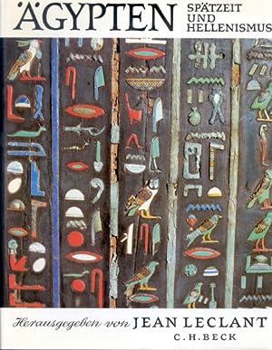 Ägypten - Spätzeit und Hellenismus: Hg. Jean Leclant. München 1981.