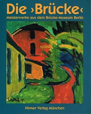 Die Brücke. Expressionistische Meisterwerke aus dem Brücke-Museum Berlin.: Von Magdalena ...