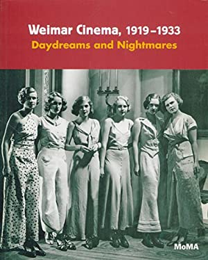 Weimar Cinema, 1919-1933. Daydreams and Nightmares.: Von Laurence Kardish. The Museum of Modern Art...