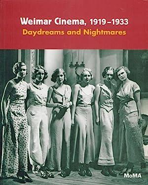 Weimar Cinema, 1919-1933. Daydreams and Nightmares.: Von Laurence Kardish. The Museum of Modern Art...