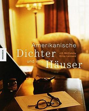 Amerikanische Dichter und ihre Häuser: Von J.D. McClatchy u.a. München 2004.