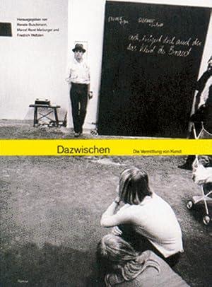 Dazwischen - Die Vermittlung von Kunst: Hg. Renate Buschmann u.a. Berlin 2005.