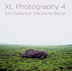 XL Photography 4. Art Collection Deutsche Börse.: Hg. Deutsche Börse AG. Ostfildern 2011.