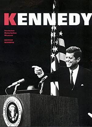 John F. Kennedy: Hg. von Andreas