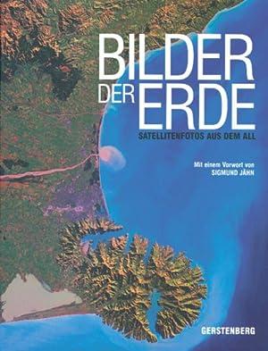 Bilder der Erde. Satellitenfotos aus dem All.: Mit einem Vorwort von Sigmund Jähn. Hildesheim 2006.