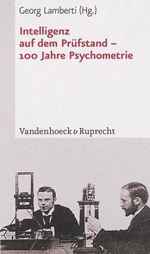 Intelligenz auf dem Prüfstand - 100 Jahre: Hg. Georg Lamberti.