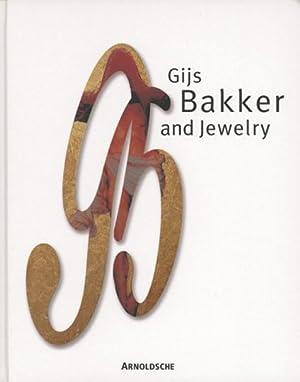 Gijs Bakker and Jewelry.: Arnoldsche Verlag