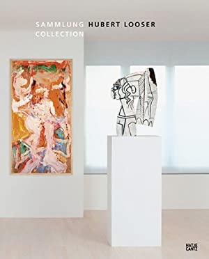 Sammlung Hubert Looser.: Hg. Florian Steininger, Ingried Brugger. Katalogbuch Bank Austria ...