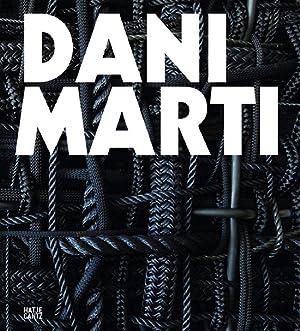 Dani Marti Monografie.: Hg. Matt Price. Ostfildern 2012.