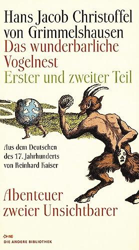 Das wunderbarliche Vogelnest. Erster und zweiter Teil. Abenteuer zweier Unsichtbarer.: Von Hans ...
