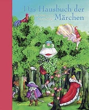 Das Hausbuch der Märchen: Illustrationen von Renate Seelig. Hildesheim 2006.