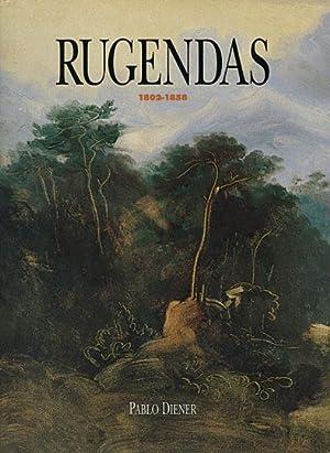 Rugendas 1802-1858: Von Pablo Diener. Augsburg 1997.