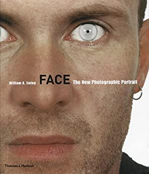 Face. The New Photographic Portrait.: Von William A. Ewing. London 2006.