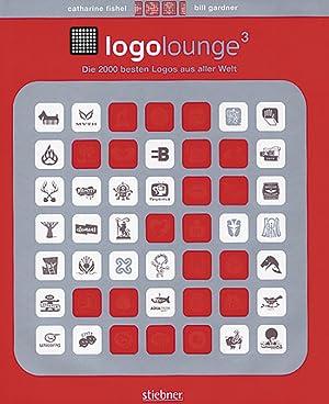LogoLounge 3. Die 2000 besten Logos aus aller Welt.: Von Catharine Fishel u.a. München 2007.