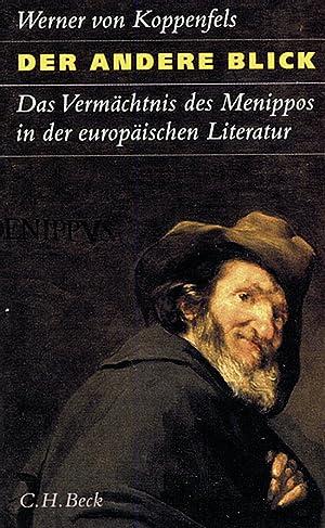 Der andere Blick. Das Vermächtnis des Menippos in der europäischen Literatur.: Von Werner...