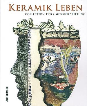 Keramik leben. Collection Peter Siemssen Stiftung: Texte Lord David Queensberry u.a. Stuttgart 2007...