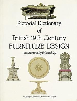 Pictorial Dictionary of British 19th Century Furniture Design. Britisches Möbeldesign des 19. ...