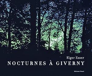 Elgar Esser. Nocturnes à Giverny. Claude Monets Garten. Fotografien.: Begleitbuch zur ...