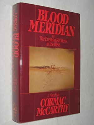 Blood Meridian (Review copy w/ publishers slip,: Cormac McCarthy
