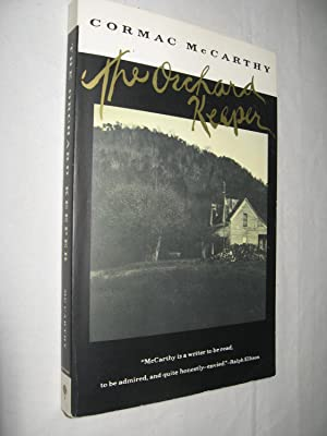 The Orchard Keeper (signed & inscribed): Cormac McCarthy