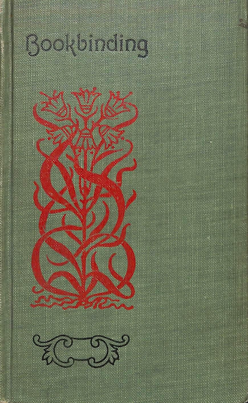Bookbinding  With Numerous Engravings And Diagrams  By