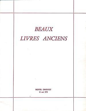 Vente 15 mai 1979: Beaux livres anciens,: DROUOT RIVE GAUCHE