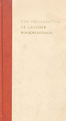 The Preservation of Leather Bookbindings.: PLENDERLEITH, H.J.