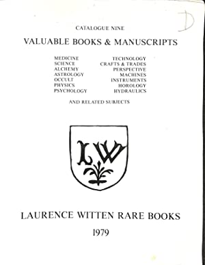 Catalogue 9/1979: Valuable Books & Manuscripts.: LAURENCE WITTEN RARE