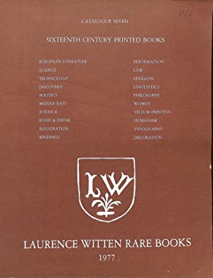 Catalogue 7/1977: 16th Century Printed Books.: LAURENCE WITTEN RARE