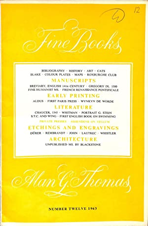 Catalogue 12/1963 - Fine Books: THOMAS, ALAN G.