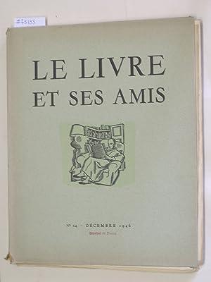 Le Livre et Ses Amis, Revue Mensuelle: MASSONET, PAUL